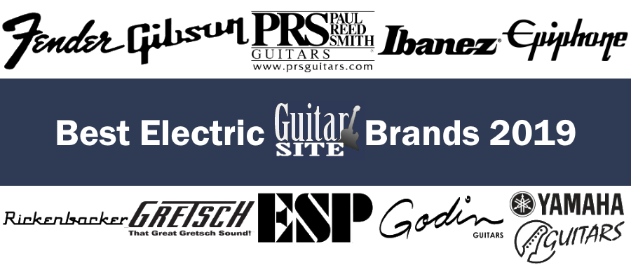 What Are Good Electric Guitar Brands : the best electric guitar brands 2019 guitarsite ~ Vivirlamusica.com Haus und Dekorationen