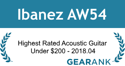 Ibanez AW54: Highest Rated Acoustic Guitar Under $200 - 2018.04