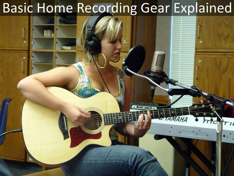 Basic home recording gear explained