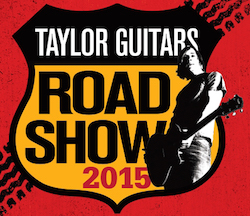Taylor Guitars 2015 Road Shows